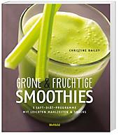 Grüne und fruchtige Smoothies