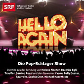 Hello Again! Die Pop-Schlager Show