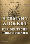 Hermann Zickert - Der deutsche Börsenpionier (eBook)