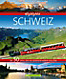 Highlights Schweiz