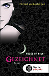 House of Night - Gezeichnet (eBook)