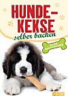 Hundekekse selber backen (eBook)