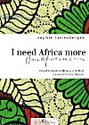 I need Africa more than Africa needs me