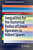 Inequalities for the Numerical Radius of Linear Operators in Hilbert Spaces (eBook)