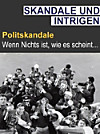 Intrige & Skandal - Polit-Skandale (eBook)