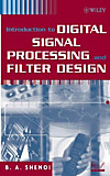 Introduction to Digital Signal Processing and Filter Design (eBook)
