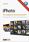 iPhoto - iLife für engagierte Digitalfotografen