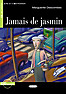 Jamais de jasmin, m. Audio-CD