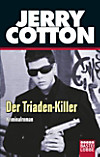 Jerry Cotton, Der Triaden-Killer