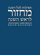 Jüdisches Gebetbuch Hebräisch-Deutsch: Bd.3 Rosch Haschana, Religion & Theologie