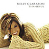 Kelly Clarkson - Thankful, CD