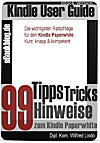 Kindle Paperwhite: 99 Tipps, Tricks, Hinweise und Shortcuts (eBook)