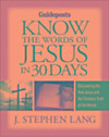 Know the Words of Jesus in 30 Days (eBook)