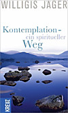 Kontemplation - ein spiritueller Weg (eBook)