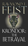 Krondor: The Betrayal (The Riftwar Legacy, Book 1) (eBook)