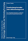 Kundenintegrierendes Innovationsmanagement (eBook)