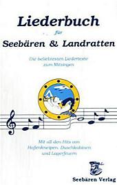 Liederbuch für Seebären und Landratten, Musizieren & Notenbücher
