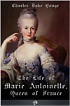 Life of Marie Antionette, Queen of France (eBook)