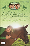 Lily Gardens - Georgies grosse Chance