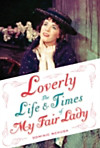 Loverly:The Life and Times of My Fair Lady (eBook)