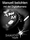 Manuell belichten mit der Digitalkamera (eBook)