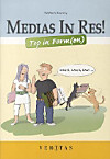 Medias in res!: Top in Form(en)