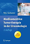 Medikamentöse Tumortherapie in der Uroonkologie, m. CR-ROM