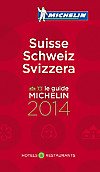 Michelin Rote Führer; Michelin The Red Guide; Michelin Le Guide Rouge: Schweiz 2014; Suisse 2014; Svizzera 2014