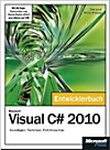 Microsoft Visual C sharp 2010 - Das Entwicklerbuch, m. DVD-ROM
