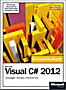 Microsoft Visual C sharp 2012 - Das Entwicklerbuch, m. DVD-ROM