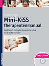 Mini-KiSS - Therapeutenmanual, m. CD-ROM