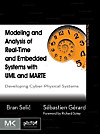 Modeling and Analysis of Real-Time and Embedded Systems with UML and MARTE (eBook)