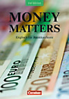 Money Matters, New Edition: Schülerbuch