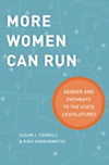 More Women Can Run: Gender and Pathways to the State Legislatures (eBook)