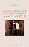Musik in Literatur und Poetik des Modernism: Lowell, Pound, Woolf (eBook)