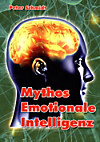 Mythos Emotionale Intelligenz (eBook)