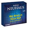 Nele Neuhaus - Böser Wolf; wer Wind sät, Hörbuch