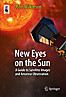 New Eyes on the Sun