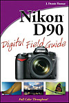 Nikon D90 Digital Field Guide (eBook)