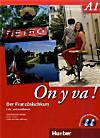 On y va!: Bd.A1 Schulbuchausgabe, Lehr- u. Arbeitsbuch m. 2 Audio-CDs