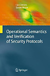 Operational Semantics and Verification of Security Protocols
