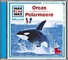 Orcas / Polarmeere, 1 Audio-CD