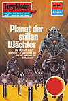 Perry Rhodan 643: Planet der stillen Wächter (Heftroman) (eBook)