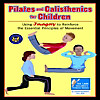 Pilates and Calisthenics for Children (eBook)