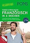 PONS Power-Sprachkurs Französisch in 4 Wochen, Buch mit 2 Audio-MP3-CDs und 24 Online-Kurztests