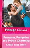 Promises, Pumpkins and Prince Charming (Mills & Boon Vintage Cherish) (eBook)