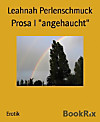 Prosa I angehaucht (eBook)