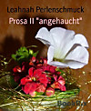 Prosa II angehaucht (eBook)