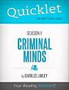 Quicklet on Criminal Minds Season 1 (CliffsNotes-like Summary, Analysis, and Commentary) (eBook)