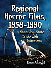 Regional Horror Films, 1958-1990 (eBook)